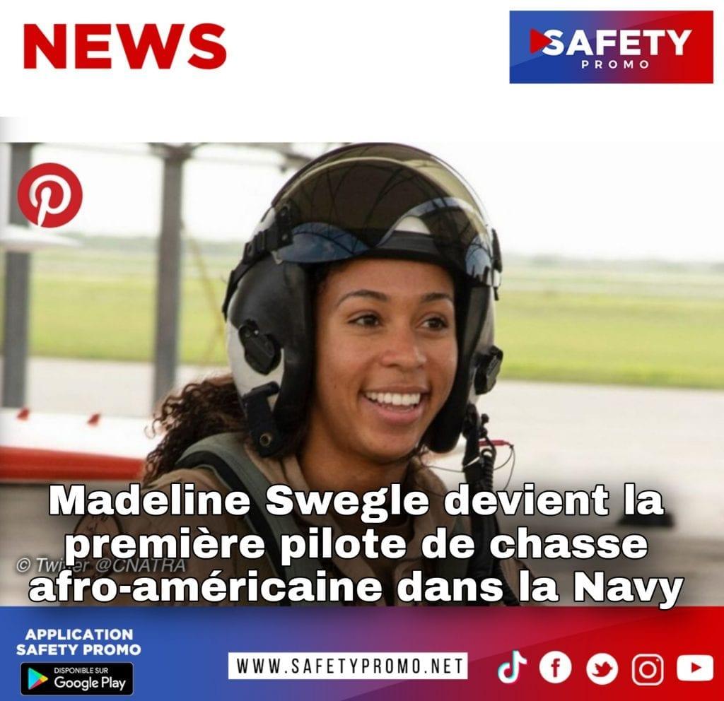 Madeline Swegle devient la première pilote de chasse afro-américaine dans la Navy- SAFETY PROMO