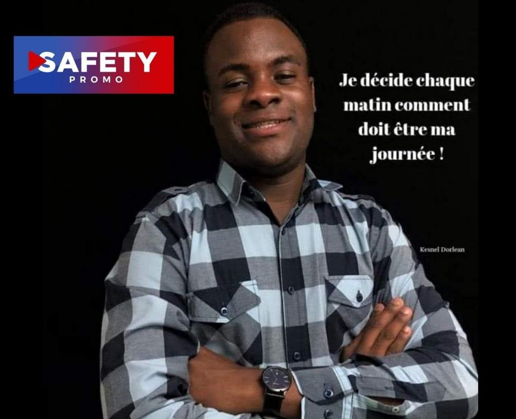 coup de projecteur sur le jeune entrepreneur à succès Kesnel Dorléan . SAFETY PROMO
