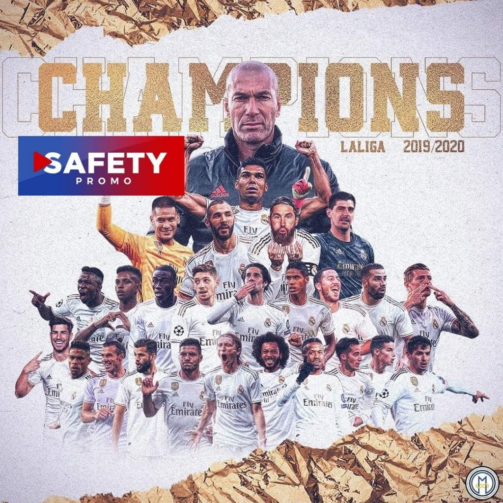 Football : Le Real Madrid remporte la Liga ! SAFETY PROMO